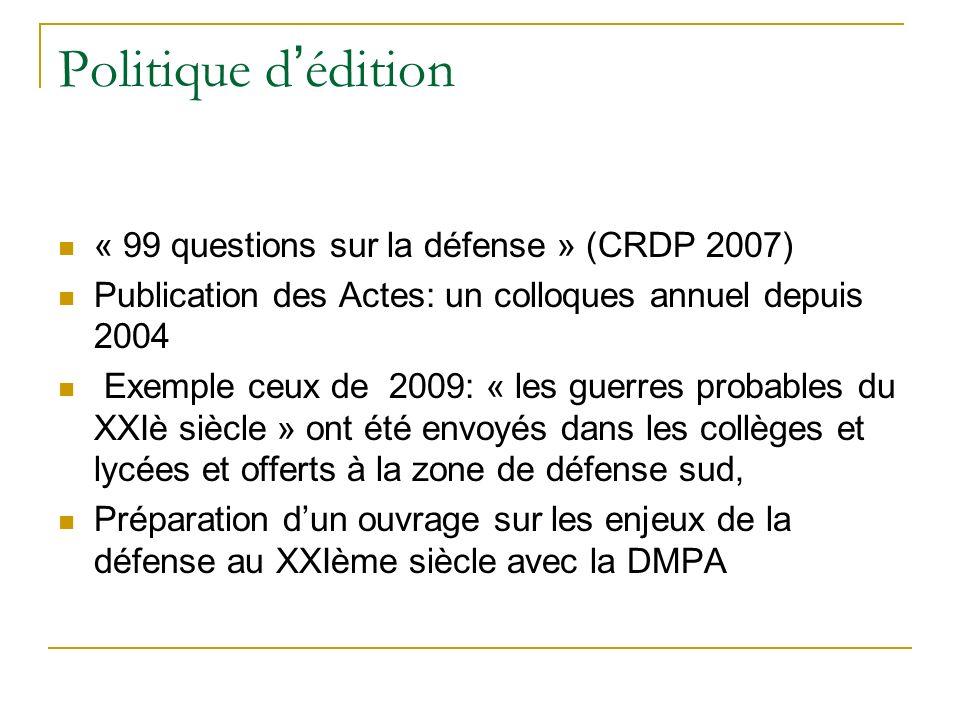 Politique d'édition « 99 questions sur la défense » (CRDP 2007)