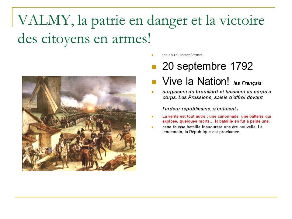 VALMY, la patrie en danger et la victoire des citoyens en armes!