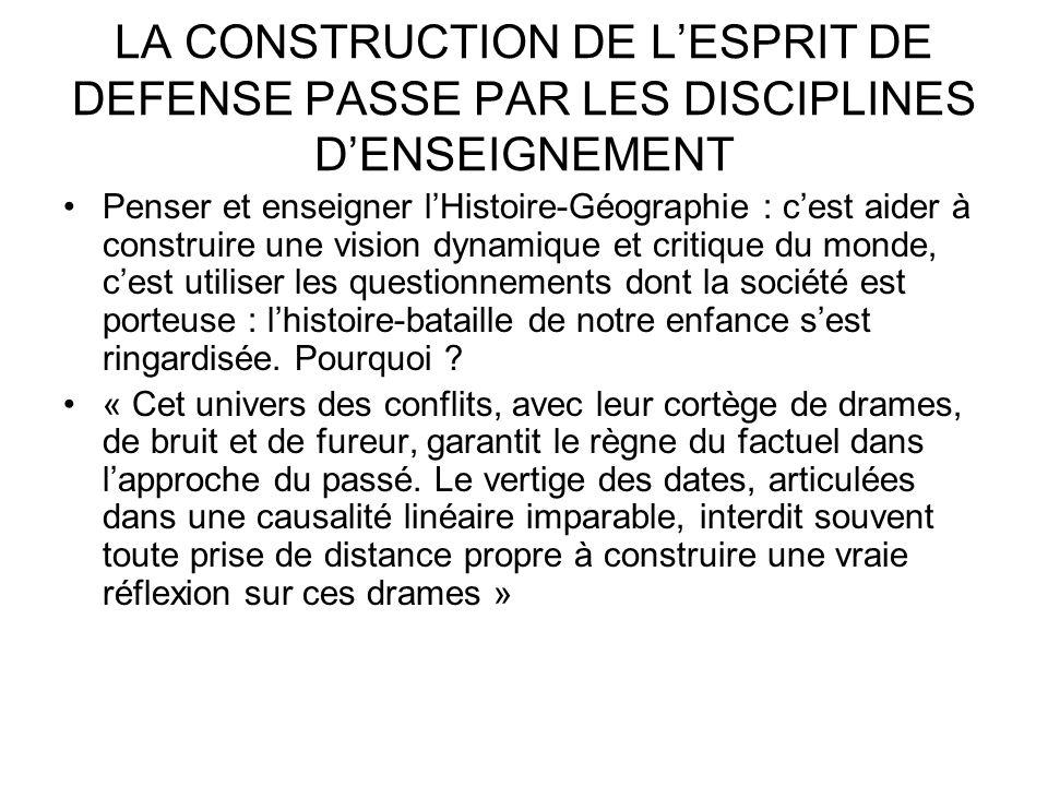 LA CONSTRUCTION DE L'ESPRIT DE DEFENSE PASSE PAR LES DISCIPLINES D'ENSEIGNEMENT