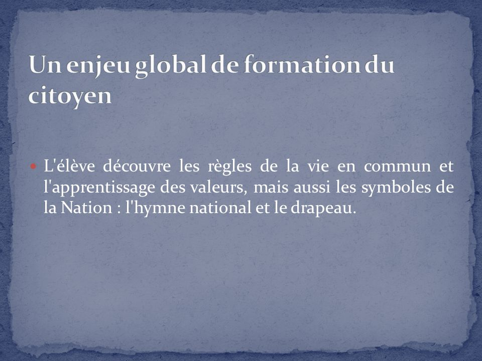Un enjeu global de formation du citoyen
