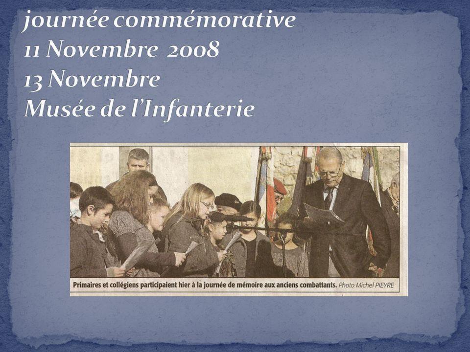 journée commémorative 11 Novembre 2008 13 Novembre Musée de l'Infanterie