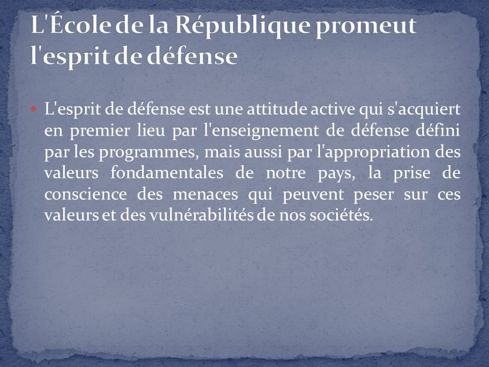 L École de la République promeut l esprit de défense