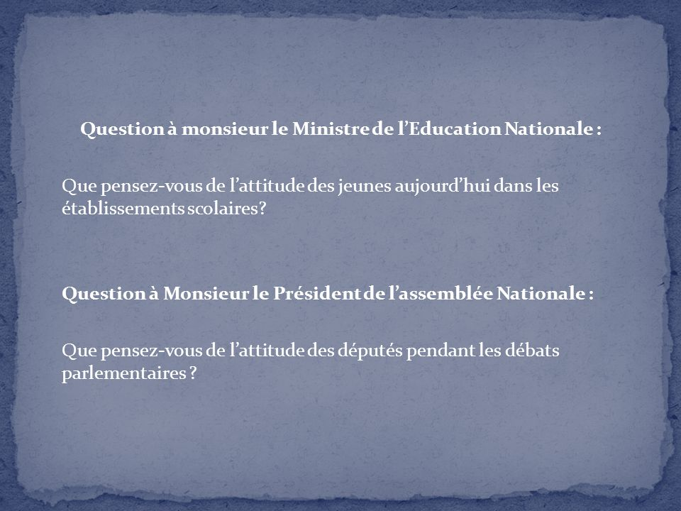 Question à monsieur le Ministre de l'Education Nationale :