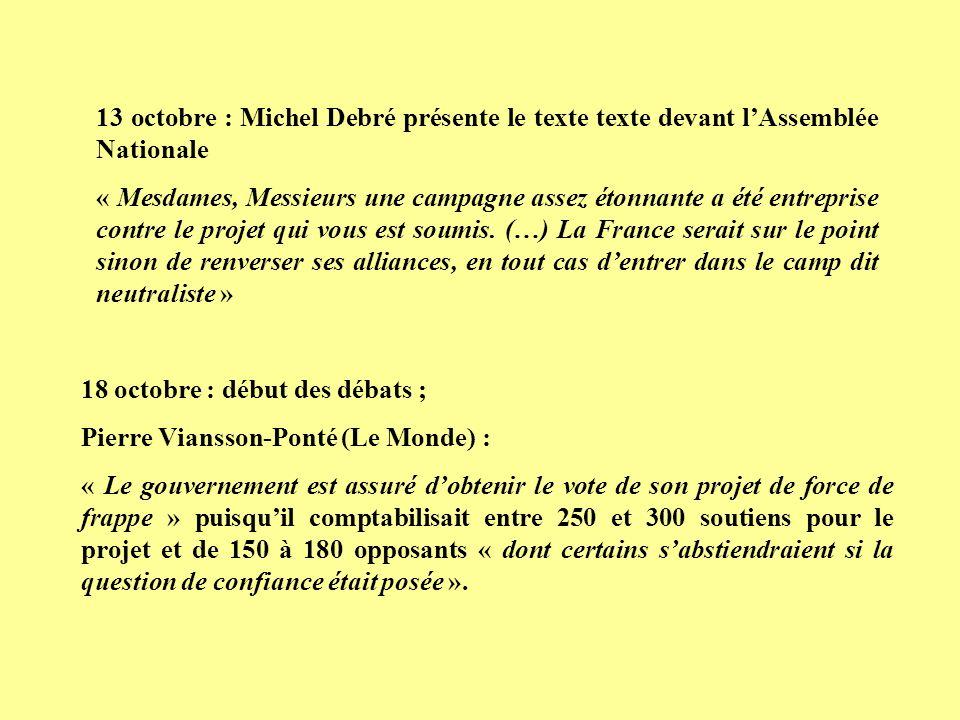 13 octobre : Michel Debré présente le texte texte devant l'Assemblée Nationale