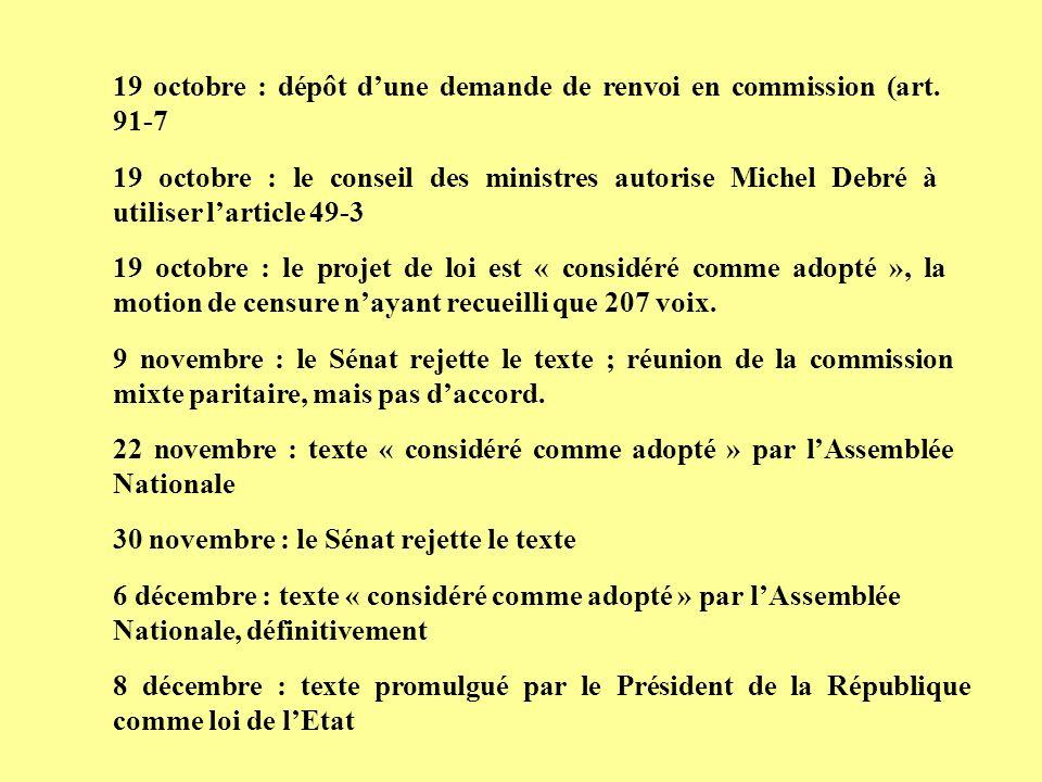 19 octobre : dépôt d'une demande de renvoi en commission (art. 91-7