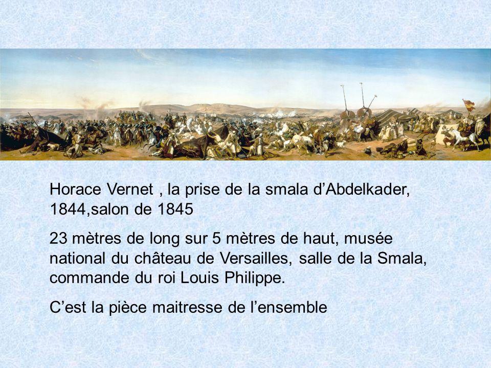 Horace Vernet , la prise de la smala d'Abdelkader, 1844,salon de 1845