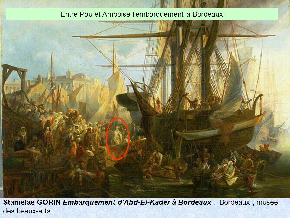 Entre Pau et Amboise l'embarquement à Bordeaux