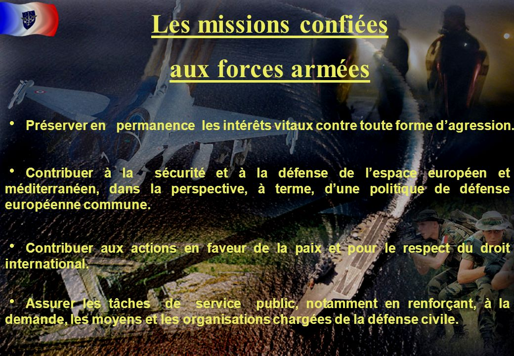 Les missions confiées aux forces armées