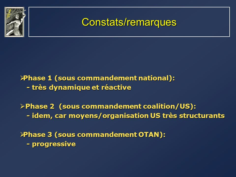 Constats/remarques Phase 1 (sous commandement national):
