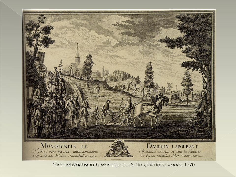Michael Wachsmuth: Monseigneur le Dauphin labourant v. 1770