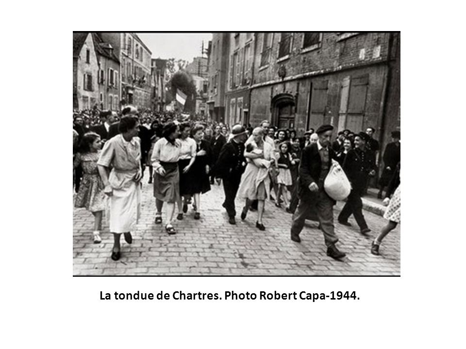 La tondue de Chartres. Photo Robert Capa-1944.