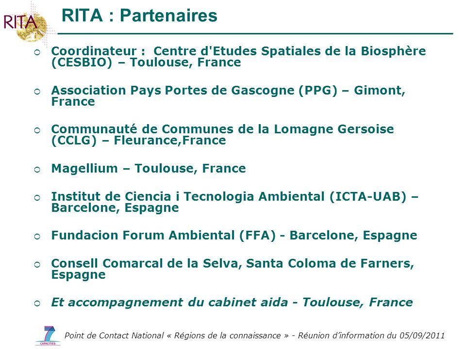 RITA : Partenaires Coordinateur : Centre d Etudes Spatiales de la Biosphère (CESBIO) – Toulouse, France.