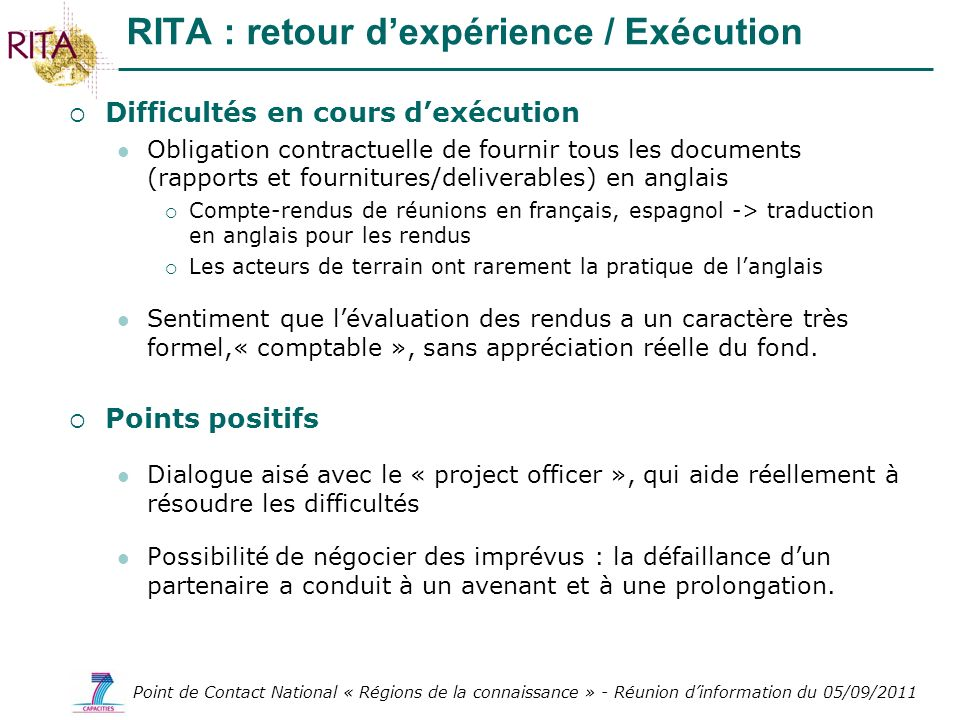 RITA : retour d'expérience / Exécution