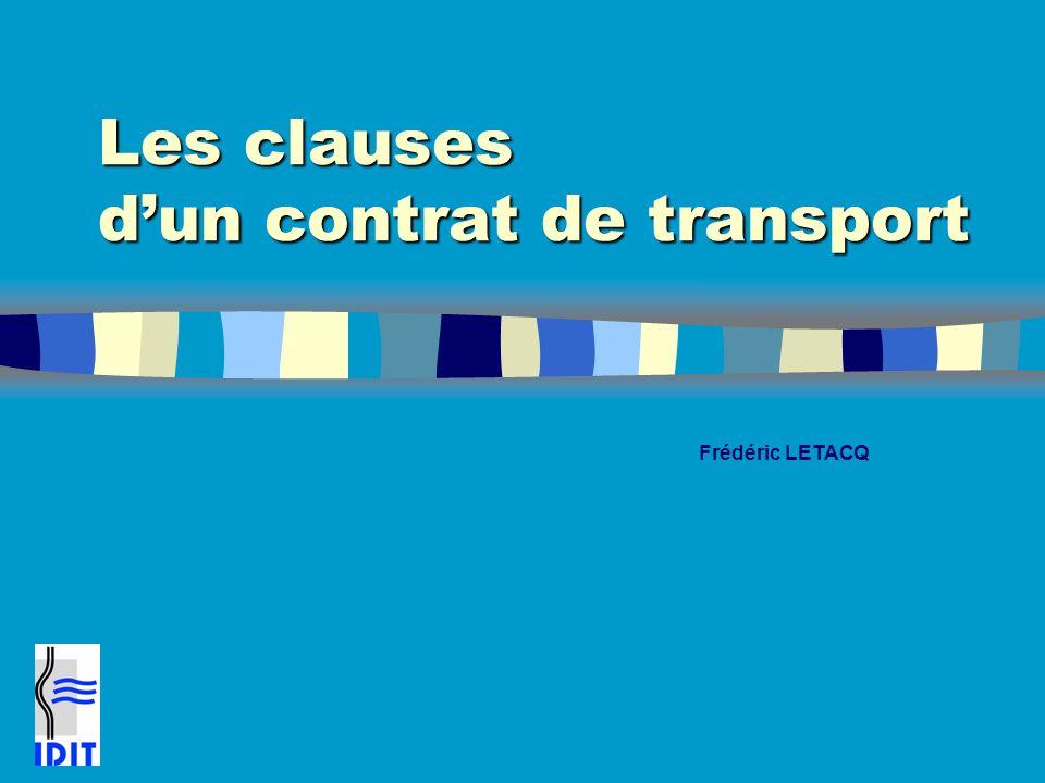 Les clauses d'un contrat de transport