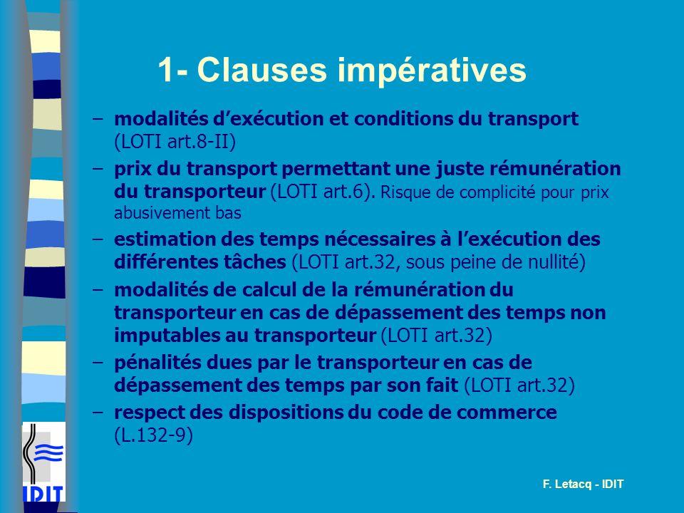 1- Clauses impératives modalités d'exécution et conditions du transport (LOTI art.8-II)
