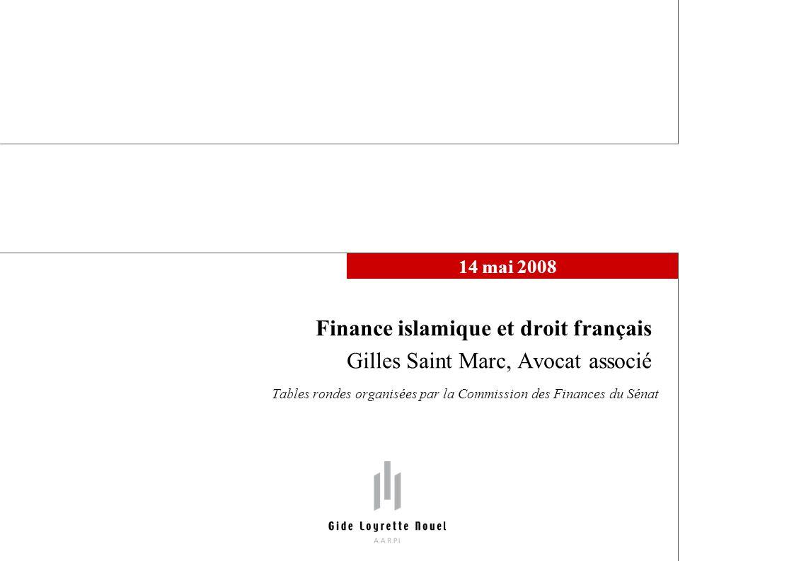 Finance islamique et droit français Gilles Saint Marc, Avocat associé