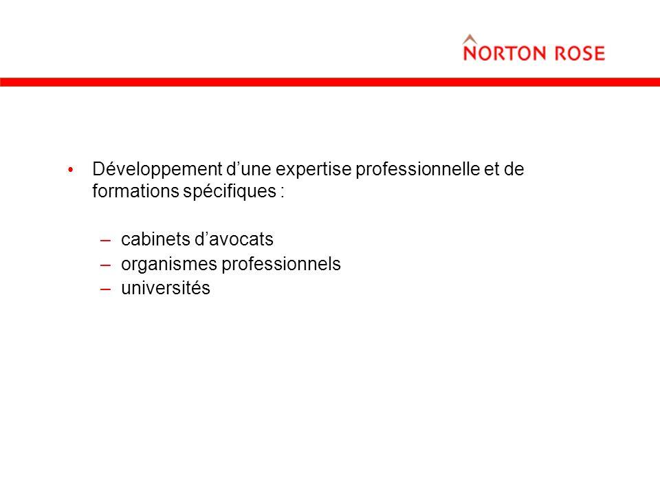 Développement d'une expertise professionnelle et de formations spécifiques :