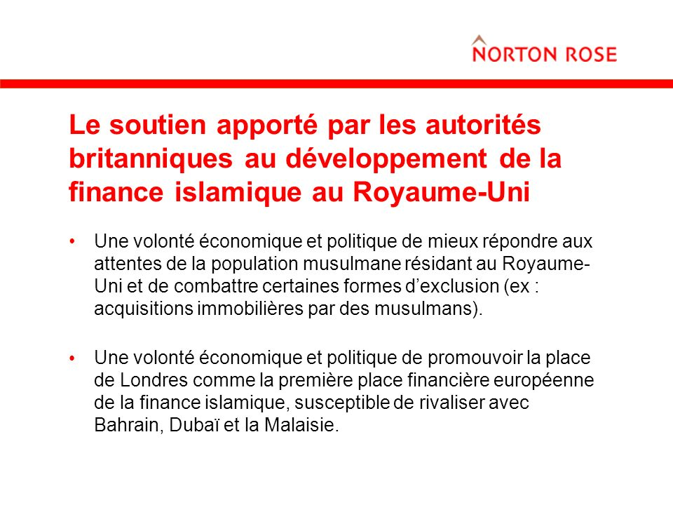 Le soutien apporté par les autorités britanniques au développement de la finance islamique au Royaume-Uni