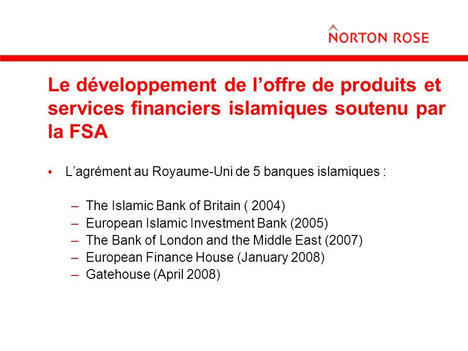 Le développement de l'offre de produits et services financiers islamiques soutenu par la FSA