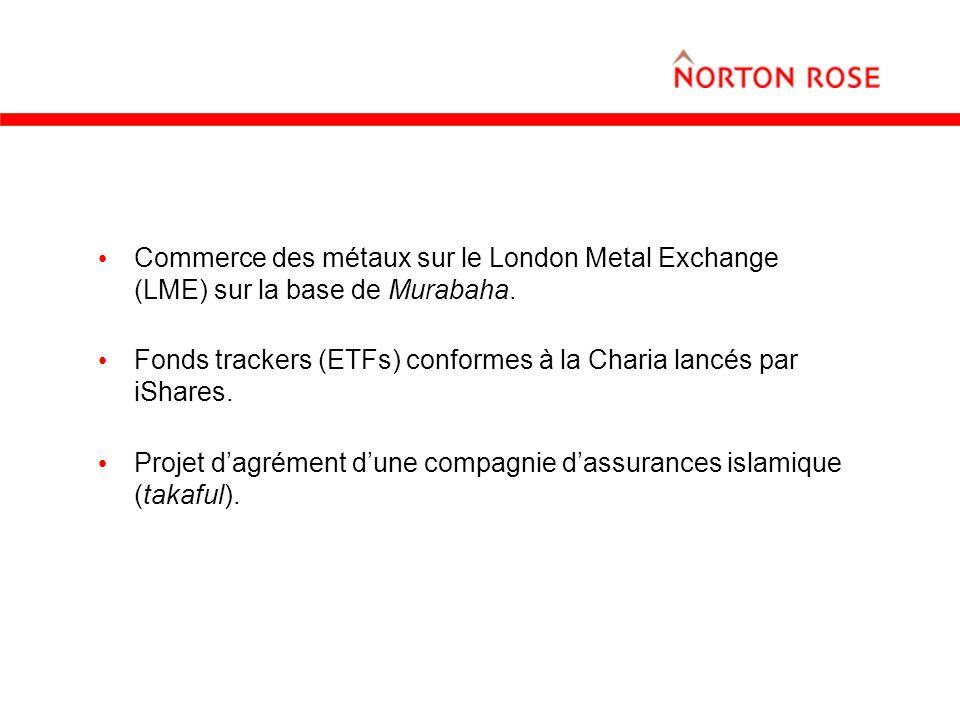 Commerce des métaux sur le London Metal Exchange (LME) sur la base de Murabaha.