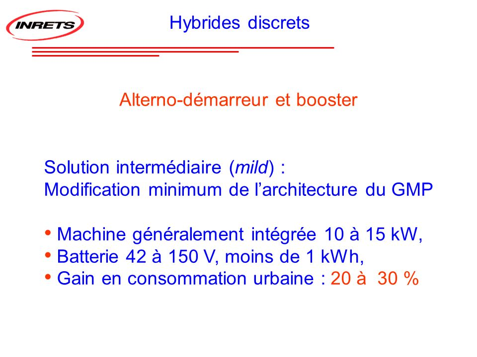 Hybrides discrets Alterno-démarreur et booster. Solution intermédiaire (mild) : Modification minimum de l'architecture du GMP.