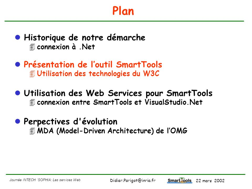 Plan Historique de notre démarche Présentation de l'outil SmartTools