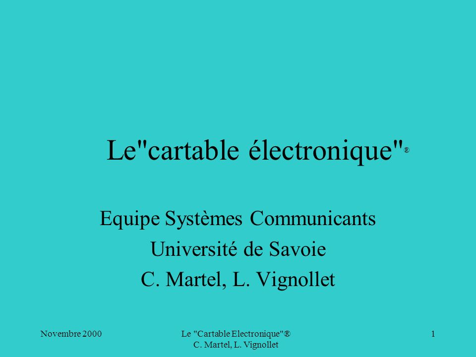 Le cartable électronique ®