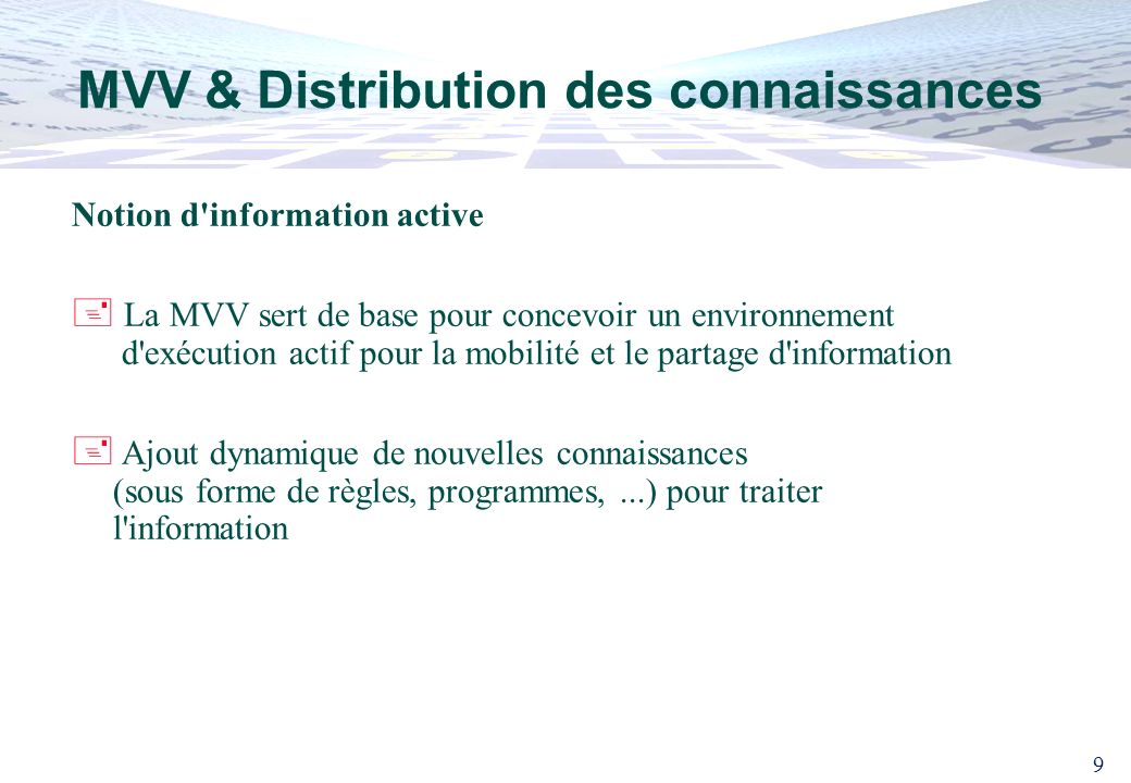 MVV & Distribution des connaissances