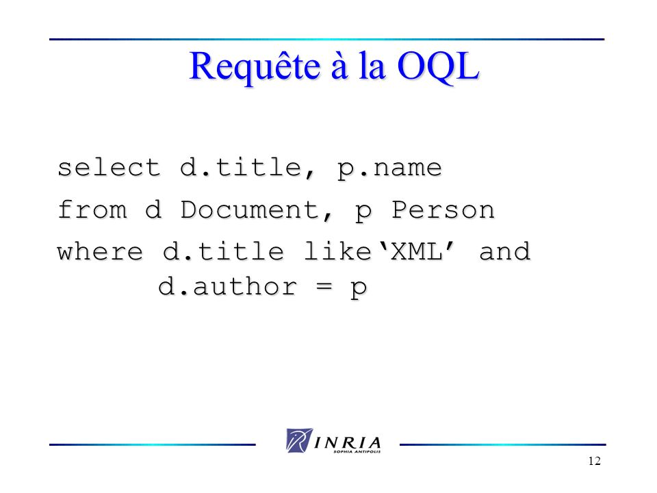Requête à la OQL select d.title, p.name from d Document, p Person