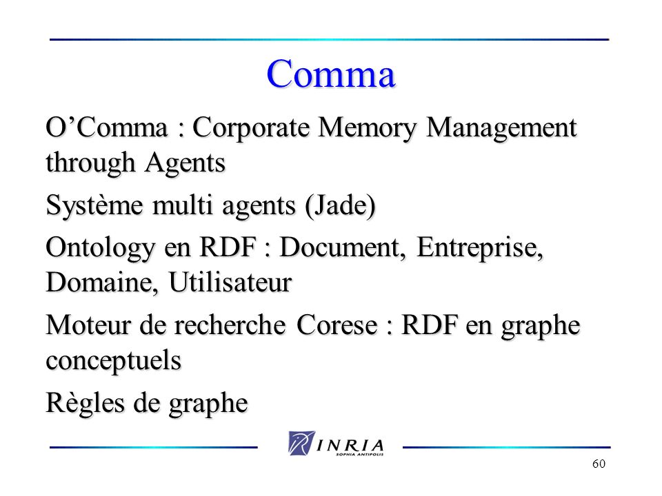 Comma O'Comma : Corporate Memory Management through Agents