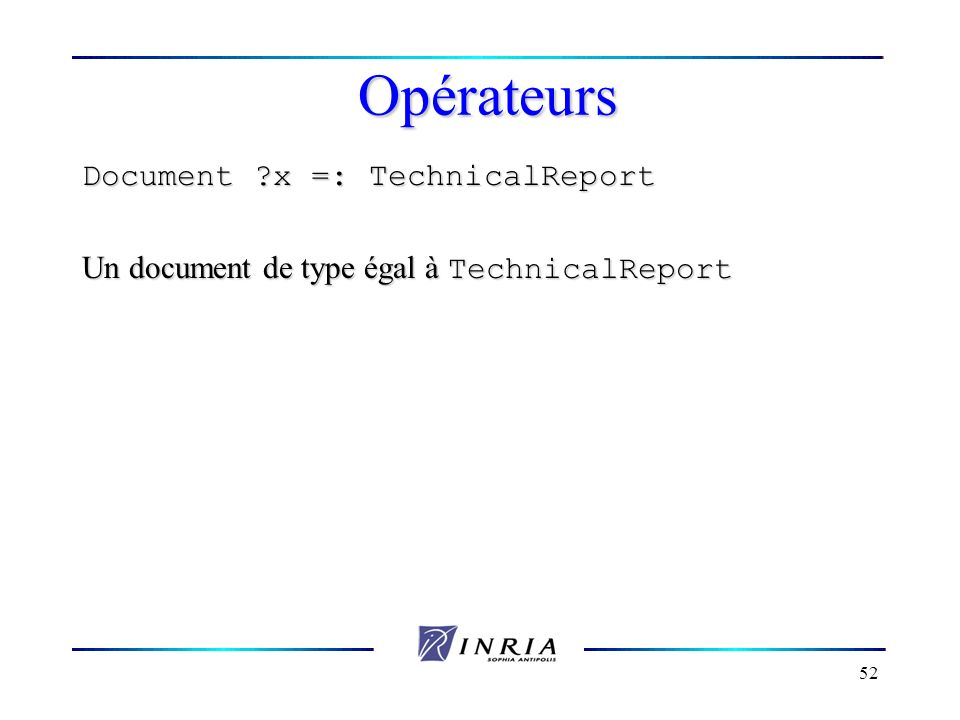 Opérateurs Document x =: TechnicalReport