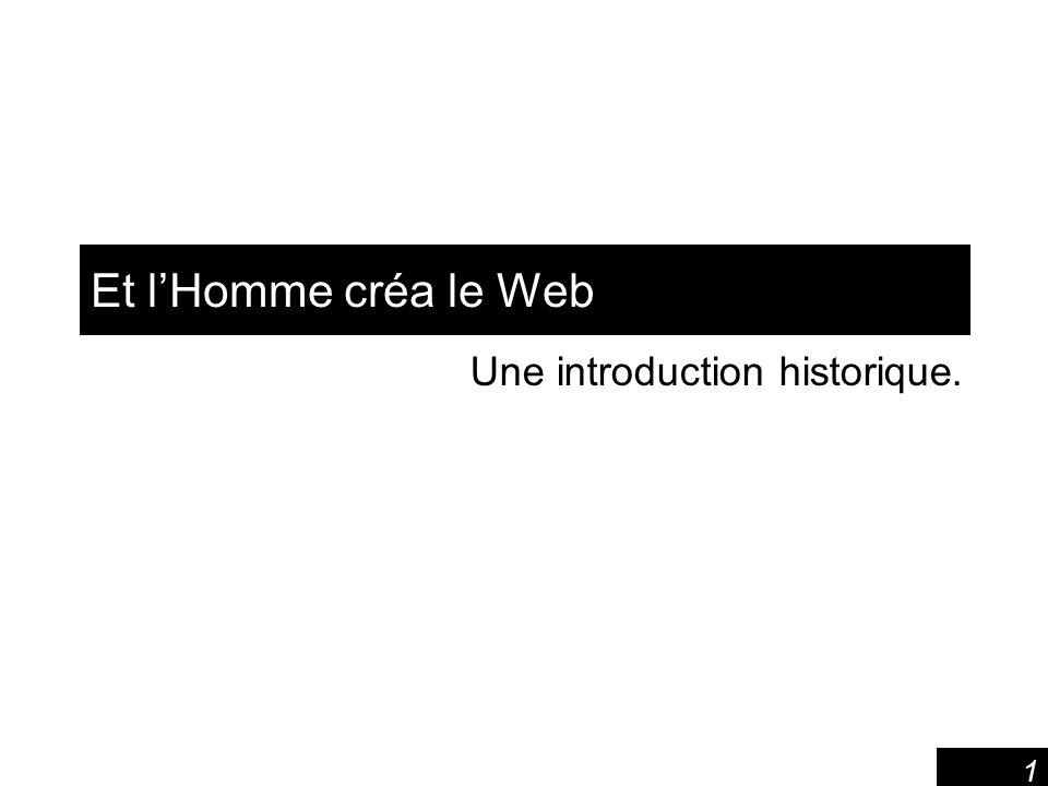 Une introduction historique.
