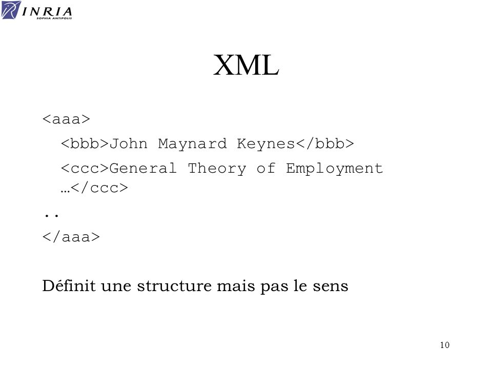 XML <aaa> <bbb>John Maynard Keynes</bbb>