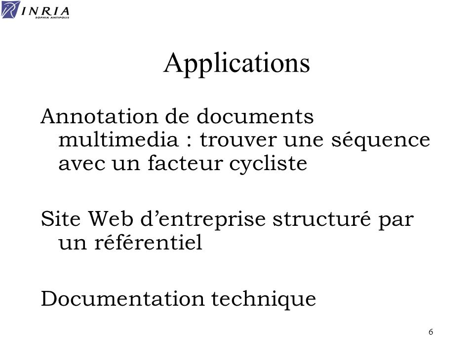 Applications Annotation de documents multimedia : trouver une séquence avec un facteur cycliste.