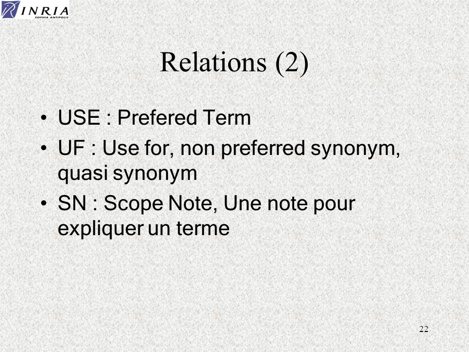 Relations (2) USE : Prefered Term