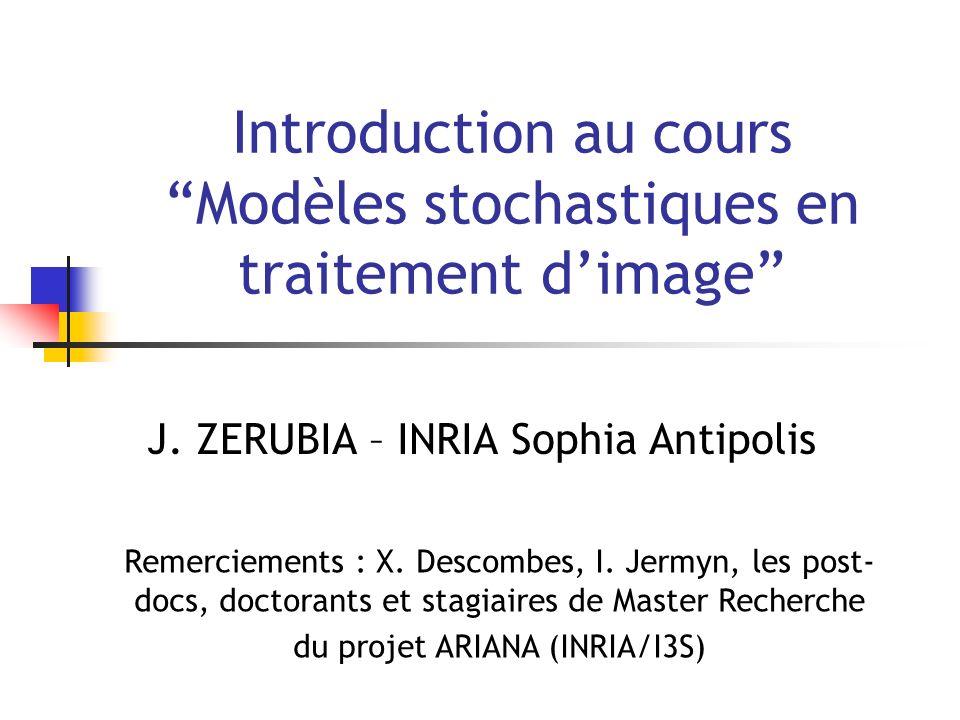 Introduction au cours Modèles stochastiques en traitement d'image