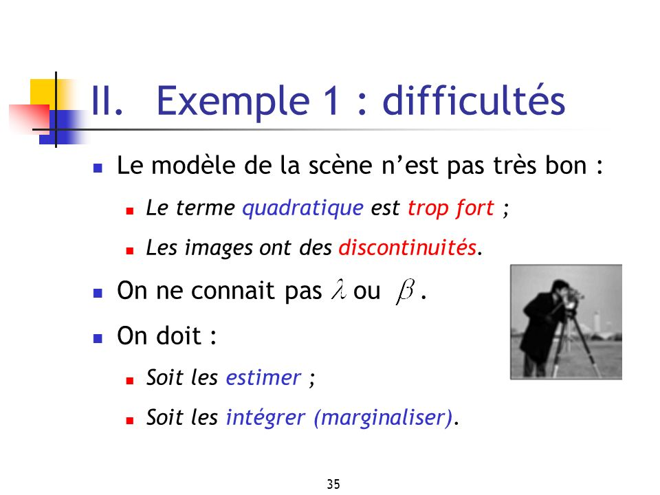 II. Exemple 1 : difficultés