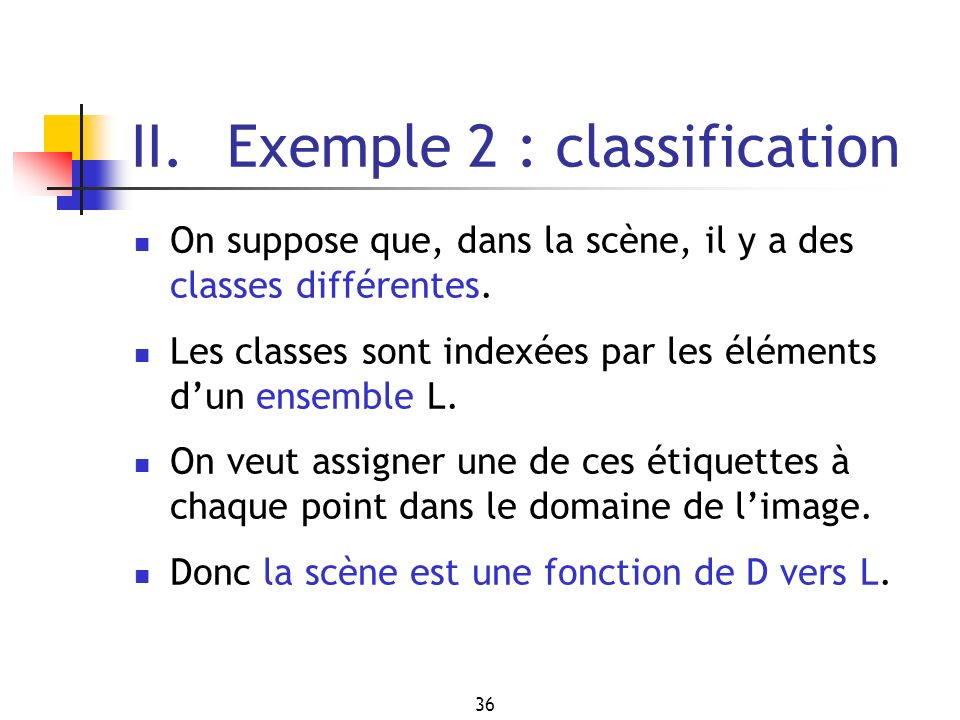 II. Exemple 2 : classification