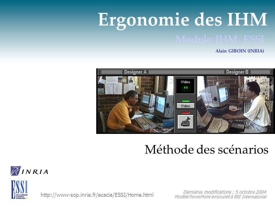 Ergonomie des IHM Méthode des scénarios Module IHM, ESSI