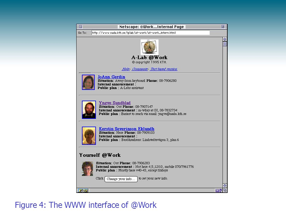 Figure 4: The WWW interface of @Work