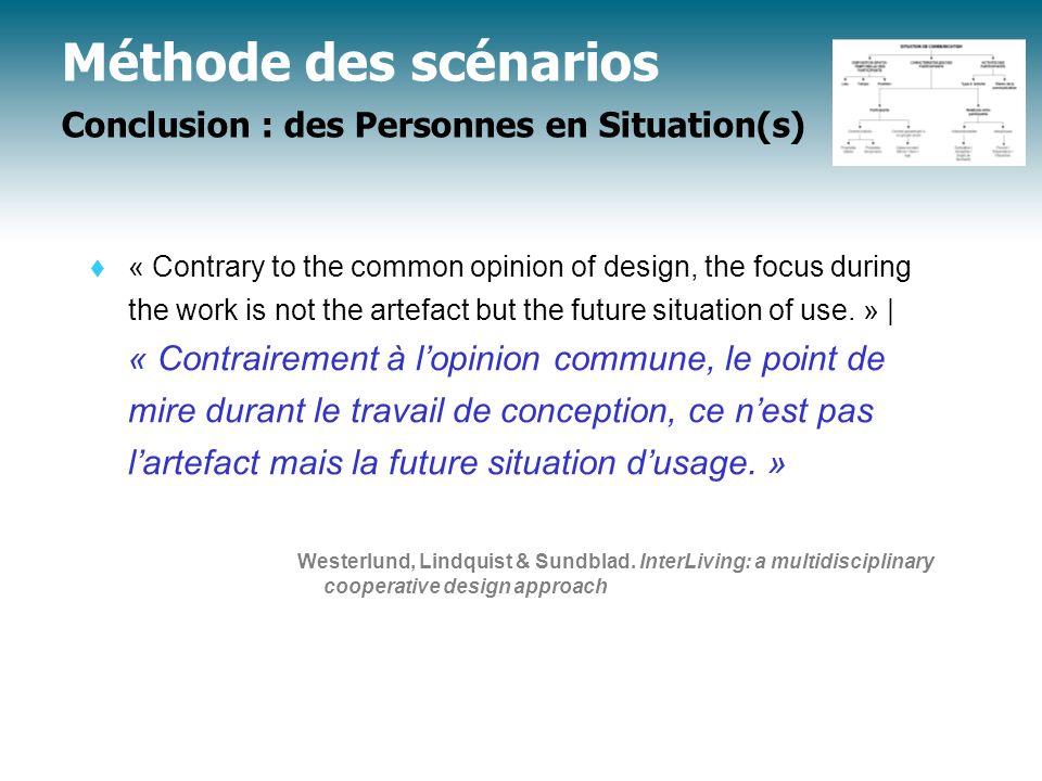 Méthode des scénarios Conclusion : des Personnes en Situation(s)