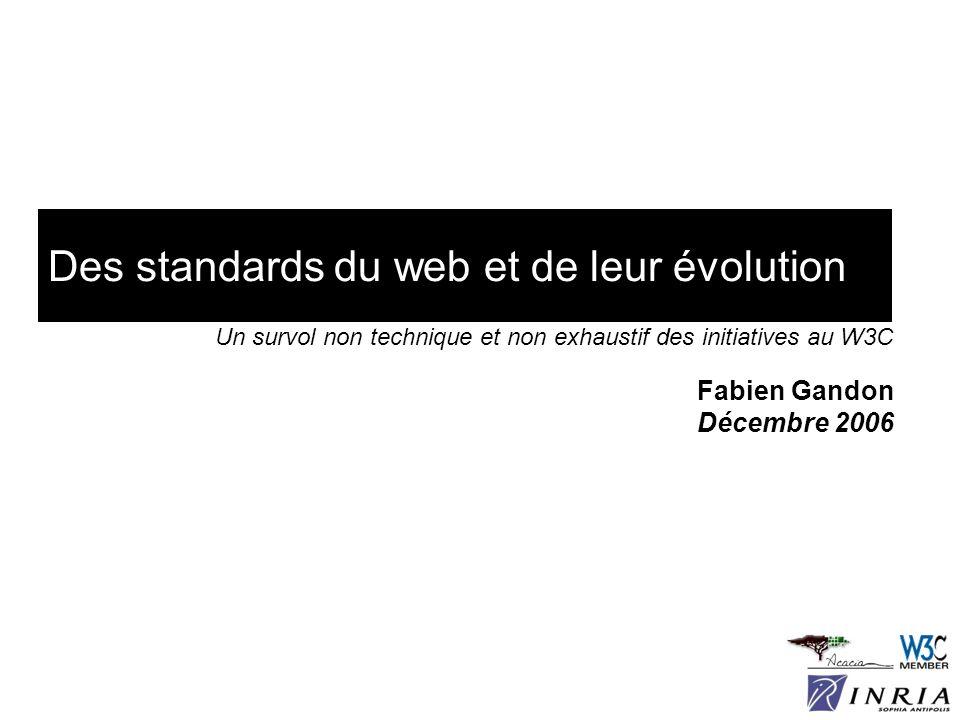 Des standards du web et de leur évolution