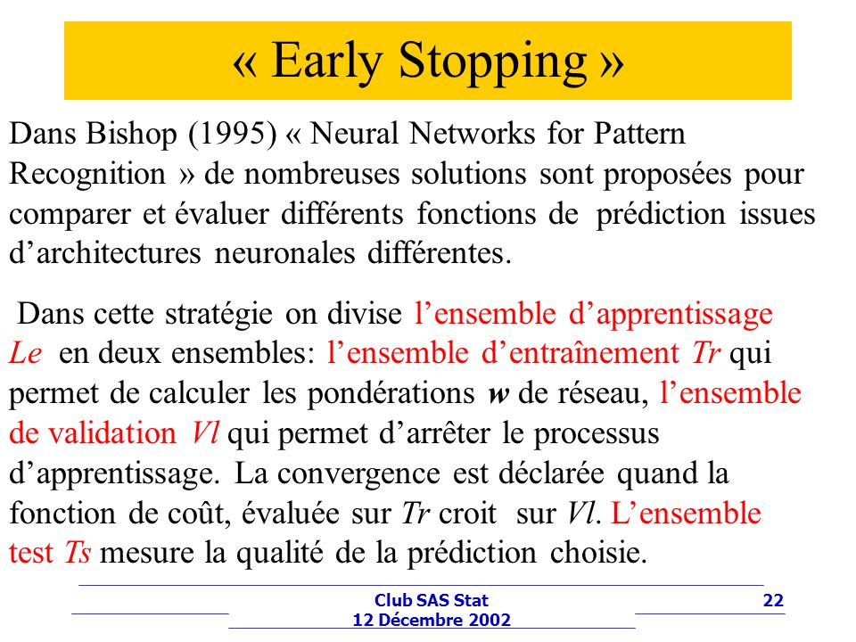 « Early Stopping »
