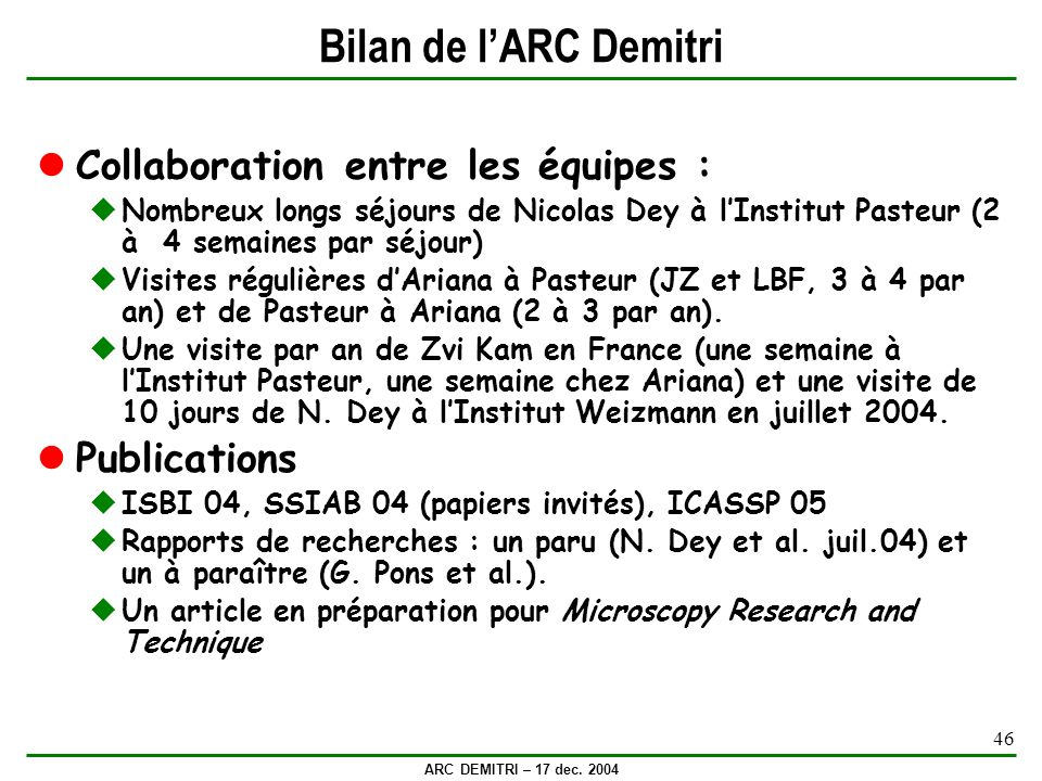 Bilan de l'ARC Demitri Collaboration entre les équipes : Publications