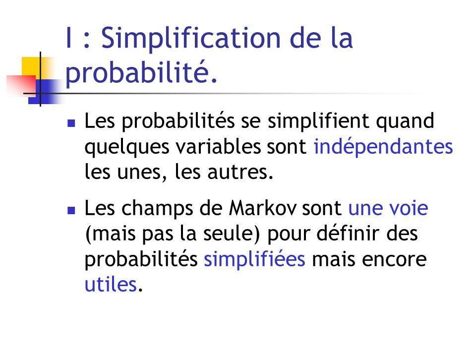 I : Simplification de la probabilité.