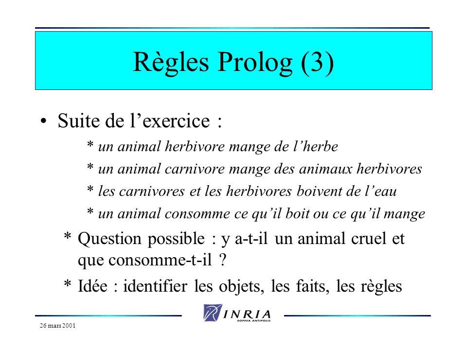 Règles Prolog (3) Suite de l'exercice :