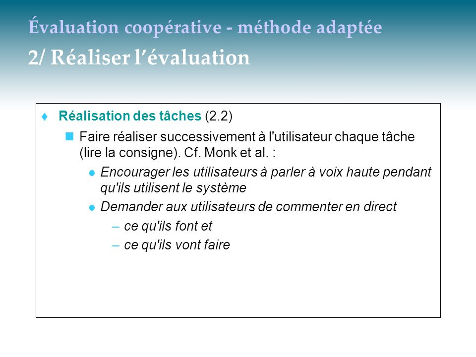 Évaluation coopérative - méthode adaptée 2/ Réaliser l'évaluation