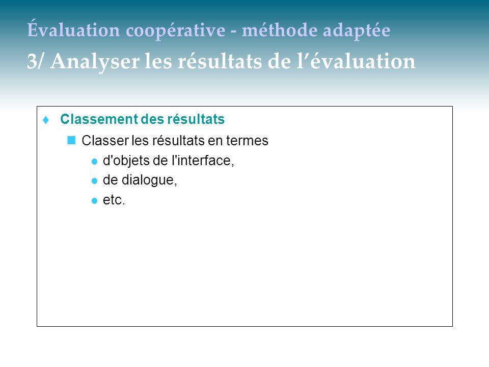 Évaluation coopérative - méthode adaptée 3/ Analyser les résultats de l'évaluation