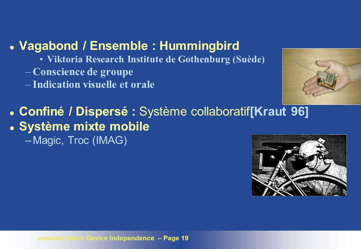 Vagabond / Ensemble : Hummingbird