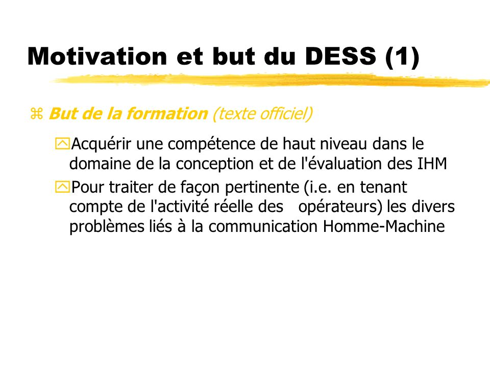 Motivation et but du DESS (1)